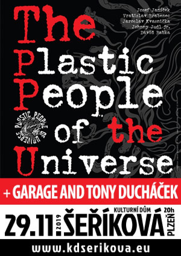 29. 11. 2019 / The Plastic People of the Universe + Garage & Tony Ducháček